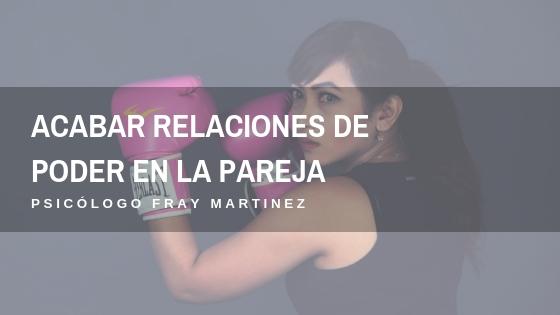 acabar relaciones de poder pareja